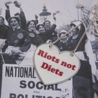 Feminist Riots not Diets necklace, feminism is not dead, long live the suffragettes
