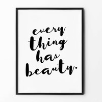 Beauty Wall Print, cursive typography poster, inspirational home decor, handwritten typo, motivational design, everything has beauty
