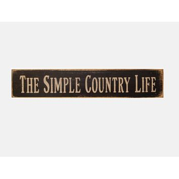 """The Simple Country Life 13"""" L Distressed Wooden Sign"""