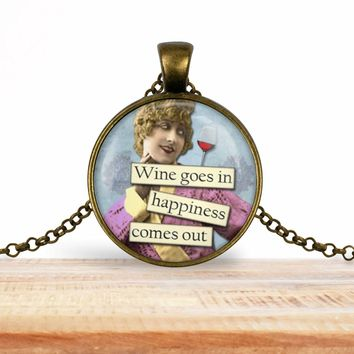 Retro girl wine pendant necklace, Wine goes in happiness comes out, choice of silver or bronze, key ring option