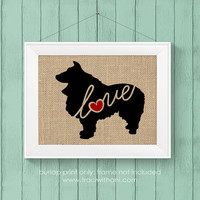 Shetland Sheepdog (Sheltie) Love - Burlap or Canvas Printed Wall Art Silhouette for Dog Lovers. A Shabby Chic, Cottage Style Wall Hanging