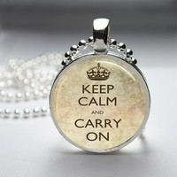 Keep Calm And Carry On Glass Tile Round Bezel Pendant Necklace