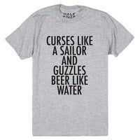 Curse like a sailor. Drink beer like water.-Heather Grey T-Shirt