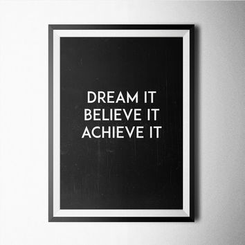 Dream It Believe It Achieve It Word Art Poster