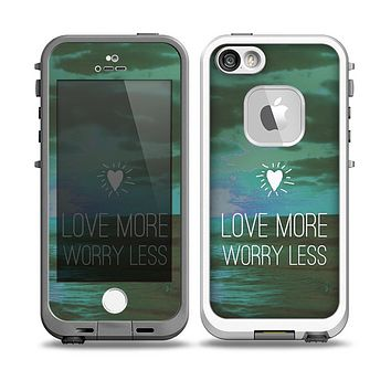 The Love More Worry Less at Dawn Sunset v4 Skin for the iPhone 5-5s Fre LifeProof Case