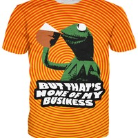 But That's None Of My Business Kermit T-Shirt