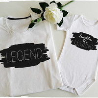 LEGEND and DAUGHTER of a LEGEND shirts, Father and Daughter matching outfits, dad and baby shirts, matching daddy and me outfit
