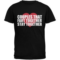 Couples That Fart Together Black Adult T-Shirt