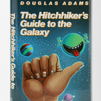 The Hitchhikers Guide To The Galaxy By Douglas Adams