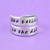 She believed she could, so she did - Hand Stamped Spiral Ring, Inspirational Quote Ring, Graduation Gift for Her Ring