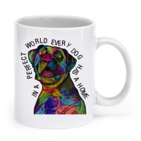 In a perfect world every dog has a home - Boxer Mug