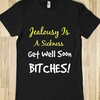 jealousy is a sickness. get well soon bitches! - glamfoxx.com