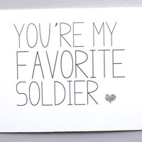 Army military card. You are my favorite soldier card. Little sloth cards