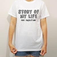 Story Of My Life One Direction TShirts1D TShirts Rock TShirts White Tee Shirts Men TShirts Unisex TShirts Women TShirts - Size S M L