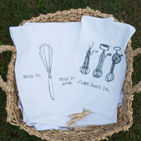 Pair of Whip It and Beat It Flour Sack Tea Towels