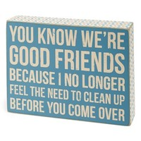 Primitives by Kathy 'We're Good' Box Sign