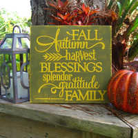 Fall Home Decor,Decor for Fall,Autumn Quotes,Autumn Home Decor,Housewarming Gift,Hostess Gifts,Gifts for Her,Fall Harvest,Family Signs