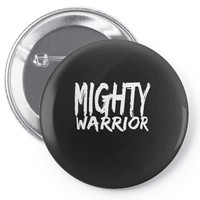 mighty warrior Pin-back button