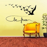 Be Free Phrase Text Flying Birds Wall Vinyl Decals Sticker Home Interior Decor for Any Room Housewares Mural Design Graphic Bedroom Wall Decal (5804)