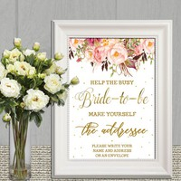 Help the busy Bride to be Printable INSTANT DOWNLOAD Bridal Shower Address Sign Blush, gold floral Write your address on an Envelope sign