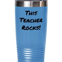 Funny Coffee Tumbler Teacher Appreciation Gift, This Teacher Rocks Tumbler Cup, Gift For Teachers, Hot Or Cold Stainless Steel Travel Mug