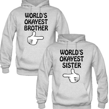 WORLD'S OKAYEST SISTER and brother Couple Hoodie