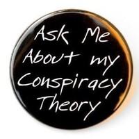 Ask Me About My Conspiracy Theory  Button Pin by theangryrobot
