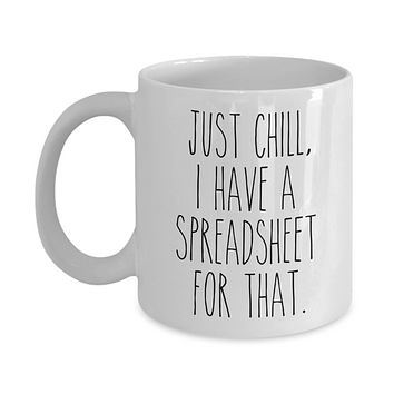 Spreadsheet Mug CPA Tax Accounting Coffee Cup I Have a Spreadsheet for That