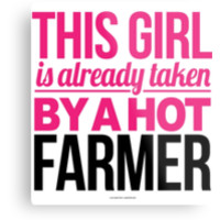 This Girl Is Already Taken By a Hot Farmer by Albany Retro