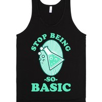 Stop Being so Basic-Unisex Black Tank