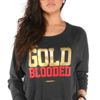 Adapt The Gold Blooded WideNeck Pullover : Karmaloop.com - Global Concrete Culture