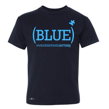 Zexpa Apparel™ Blue Understand Autism #understandautism Youth T-shirt Aware Tee