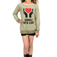 Dirtee Hollywood Handle With Care Fleece Sweatshirt | Mod Angel