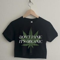 Don't Panic It's Organic Short Sleeve Cropped T Shirt