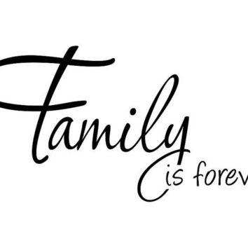 Family is forever wall decal wall sticker wall quote wall words WW3007