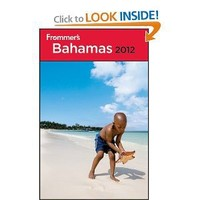 Frommer's Bahamas 2012 (Frommer's Complete Guides)