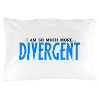 Divergent Pillow Case- Blue - I am so much more... Girl Tease