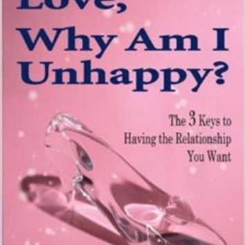 If This is Love, Why Am I Unhappy?