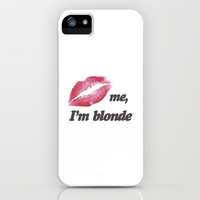 Kiss me I'm Blonde Lips iPhone Case by RexLambo | Society6