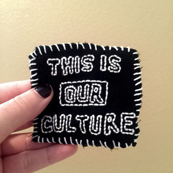 This Is Our Culture Patch
