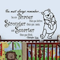 Wall Decals Quotes Vinyl Sticker Decal Art Home Decor Murals Quote Decal Winnie the Pooh Braver Stronger Smarter Kids Nursery Baby Room AN180