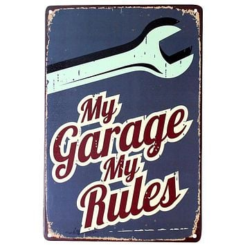 2016 Metal  My Garage My RulesTin Poster for Garage Wall Decorations Vintage Retro Painting  Logo Plague Sign Board QT319E