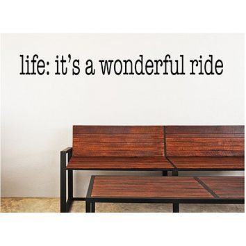 Life Is A Wonderful Ride
