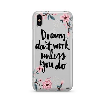 Dreams Dont Work Unless You Do - Clear Case Cover