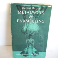 Metalwork And Enameling By Herbert Maryon Vintage Book Paperback 5th Revised Edition 1971 Illustrated There Is Some Wear And Aging