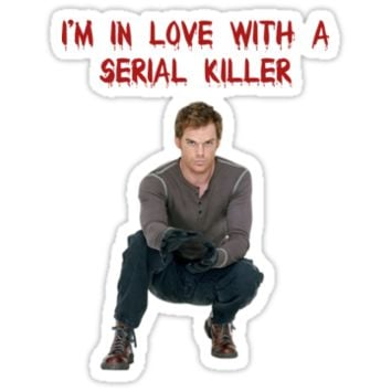 I'm In Love With A Serial Killer by shoujogirl
