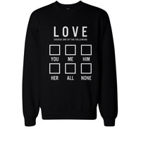 Funny I Love Choose One of the Following Cute SweatShirt