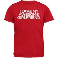 I Love My Awesome Girlfriend Red Adult T-Shirt
