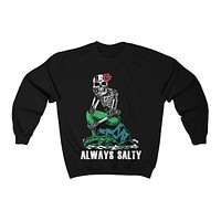 "Unisex ""Always Salty"" Crewneck Sweatshirt"