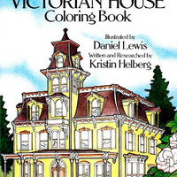 The Victorian House Coloring Book For Adults